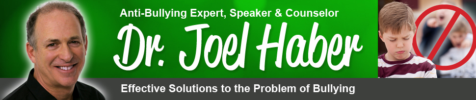 Anti-Bullying Expert, SPeaker & Counselor, Dr. Joel Haber